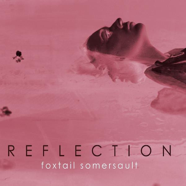 Foxtail Somersault - Reflection